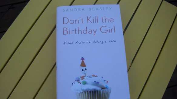 Don't Kill The Birthday Girl by Sandra Beasley book